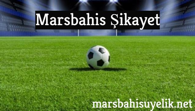 marsbahis-sikayet