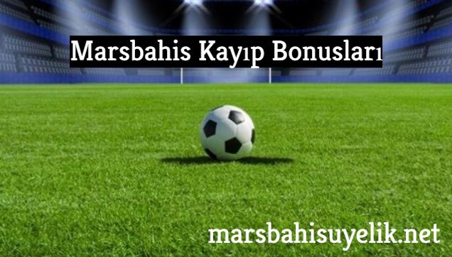 Marsbahis Kayıp Bonusları