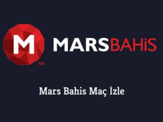 Mars Bahis Maç İzle
