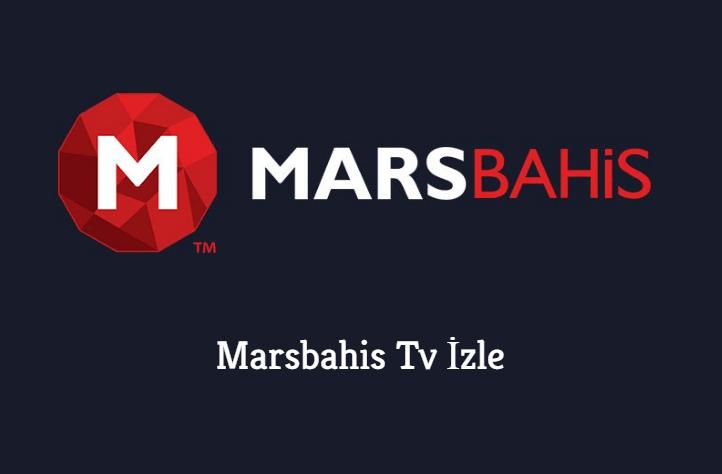 Marsbahis Tv İzle